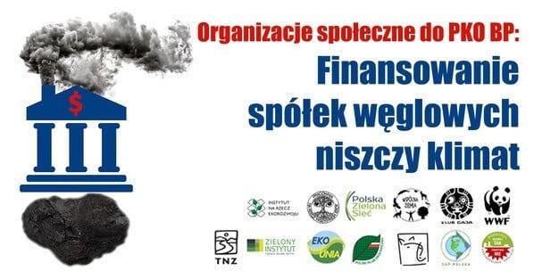 13 organizacji społecznych do PKO BP czas na politykę klimatyczną i wyjście z węgla
